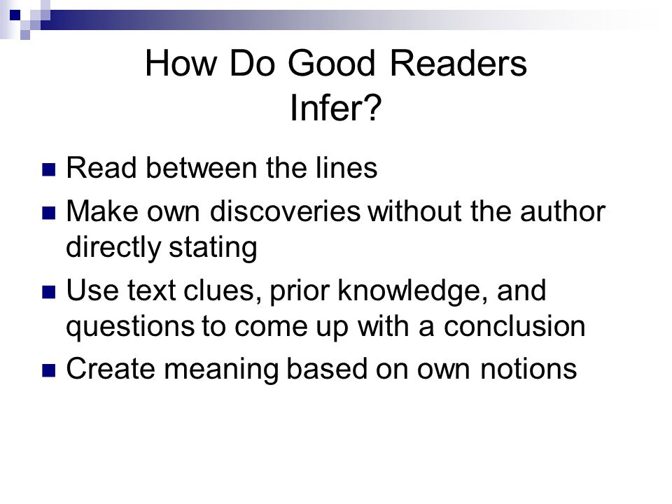 How Do Good Readers Infer