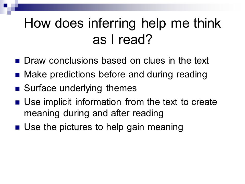 How does inferring help me think as I read