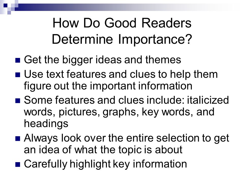 How Do Good Readers Determine Importance