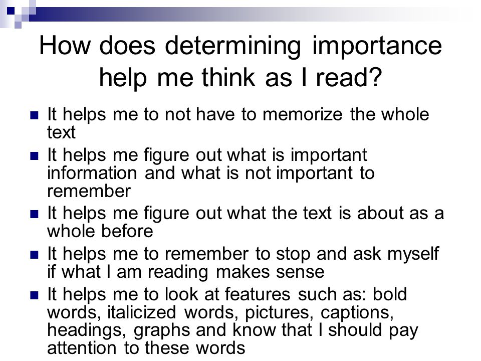 How does determining importance help me think as I read
