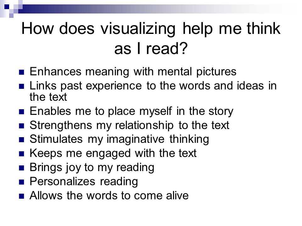 How does visualizing help me think as I read
