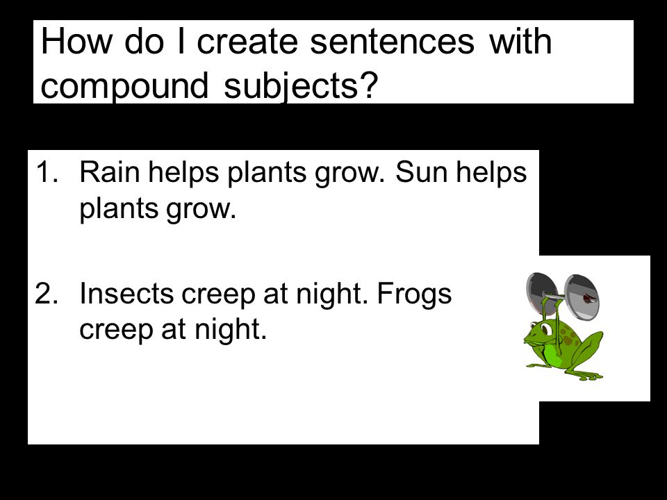 How do I create sentences with compound subjects