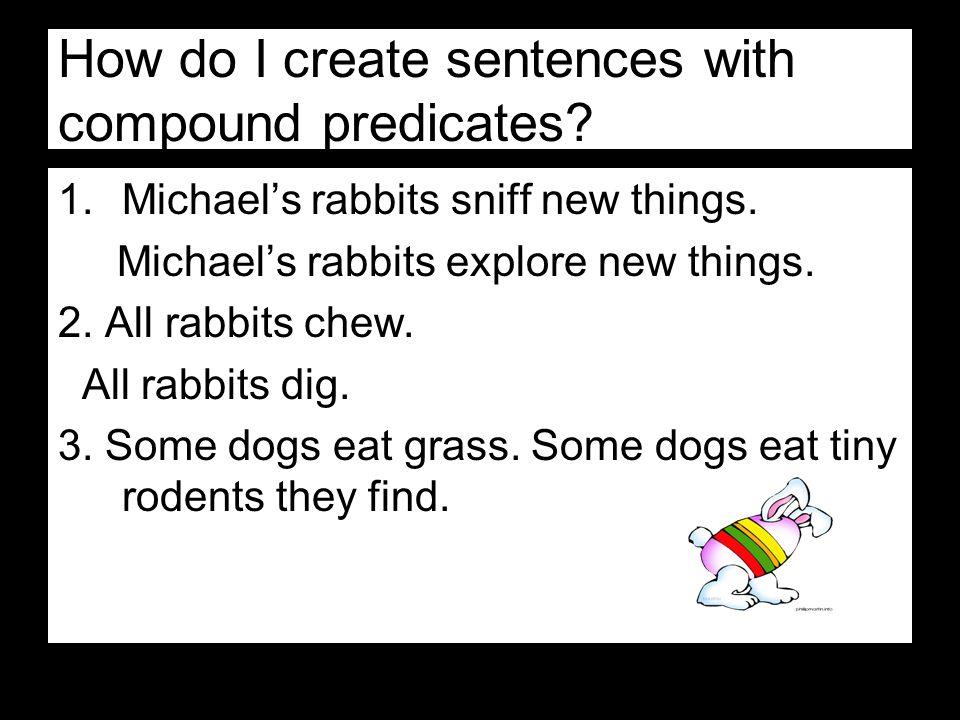 How do I create sentences with compound predicates