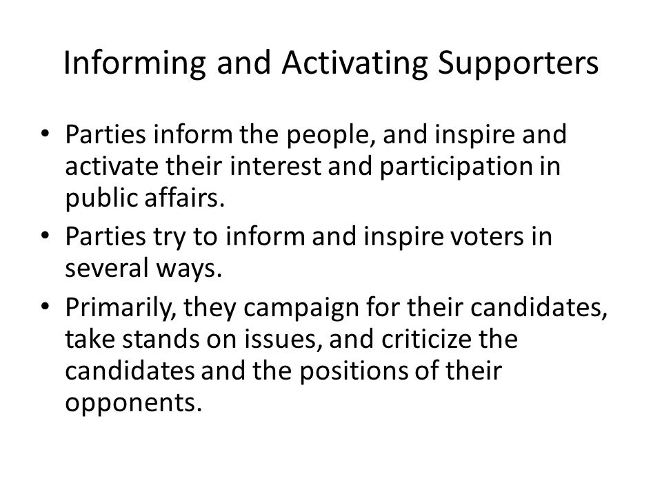 Informing and Activating Supporters