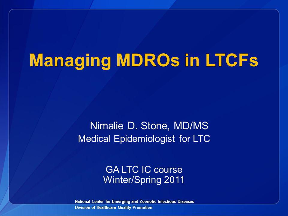 Managing MDROs in LTCFs