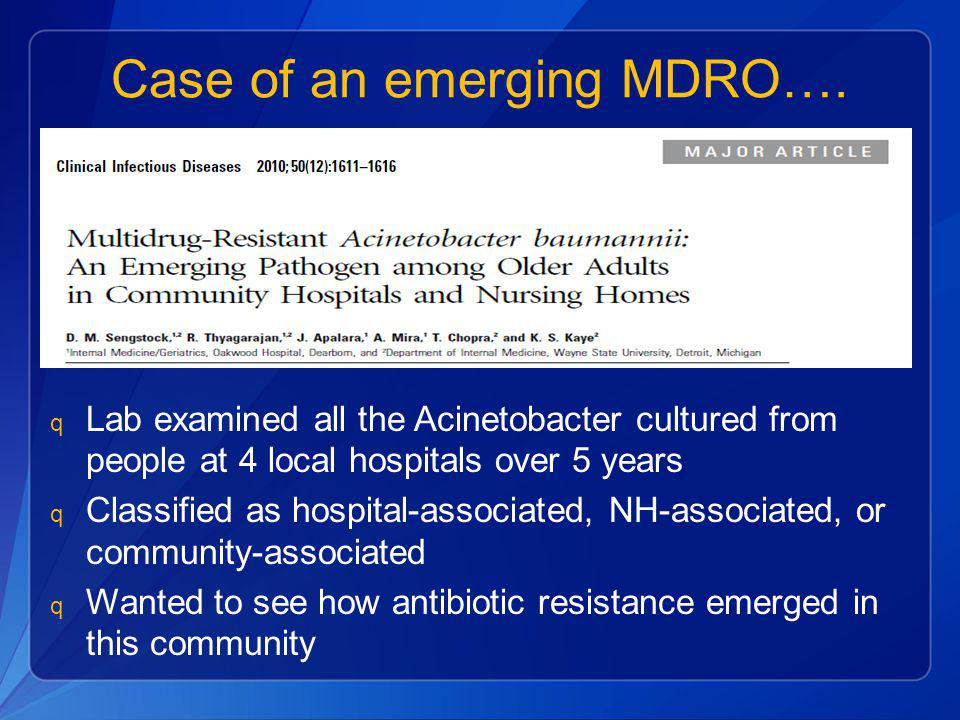 Case of an emerging MDRO….