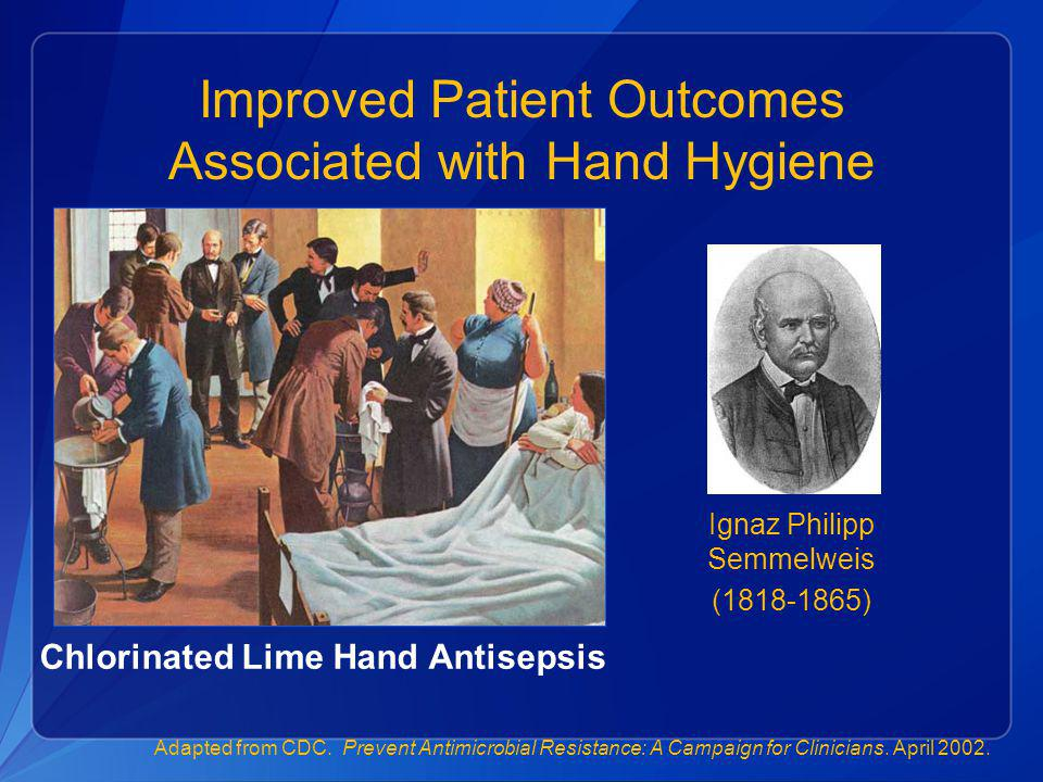 Improved Patient Outcomes Associated with Hand Hygiene