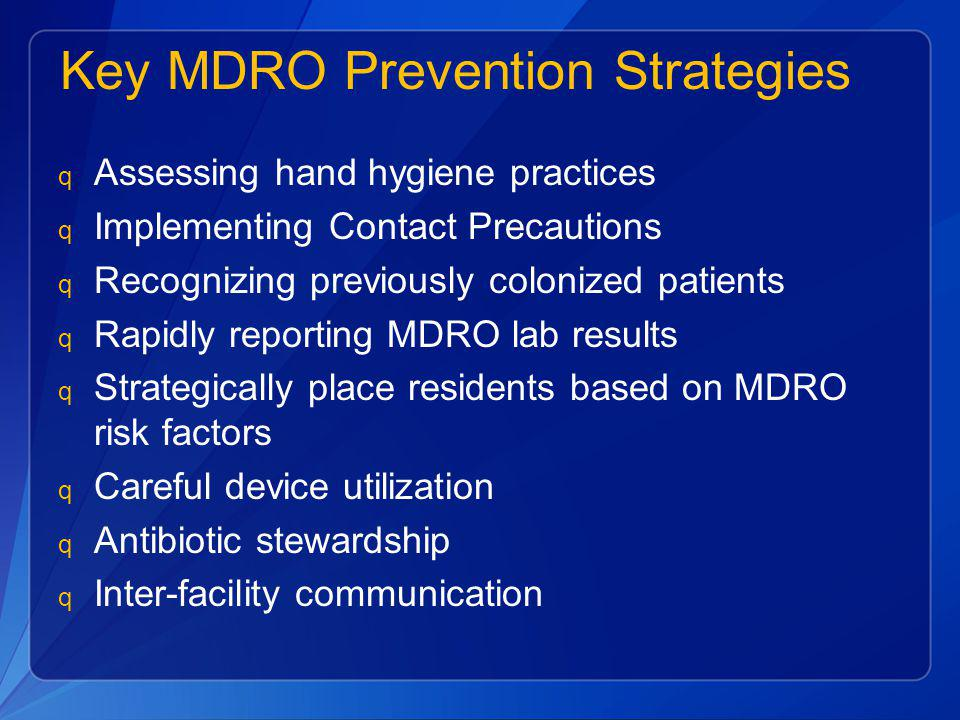 Key MDRO Prevention Strategies