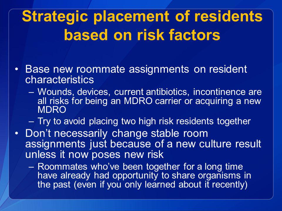 Strategic placement of residents based on risk factors