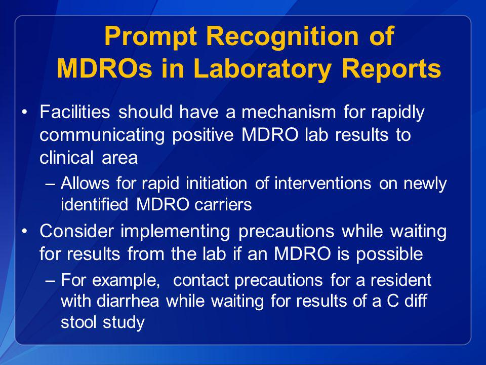 Prompt Recognition of MDROs in Laboratory Reports