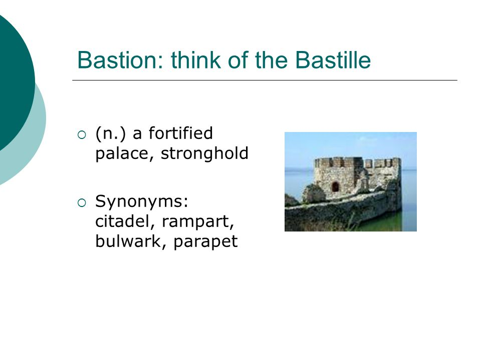 Bastion: think of the Bastille