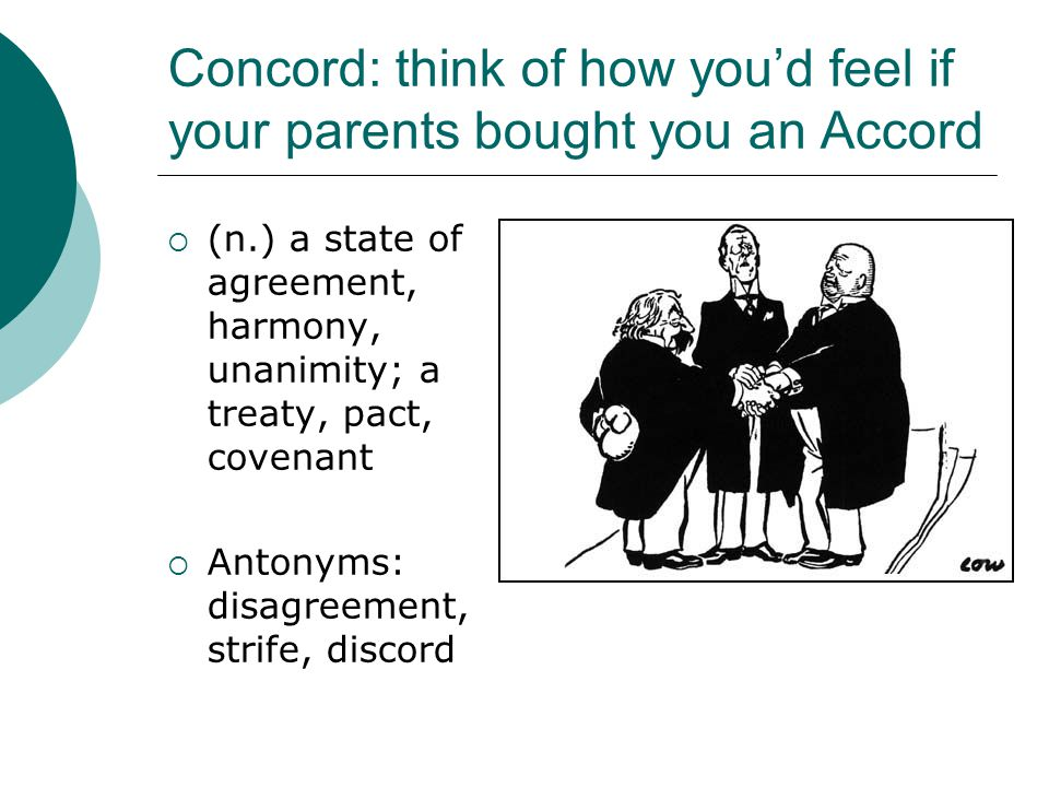 Concord: think of how you'd feel if your parents bought you an Accord