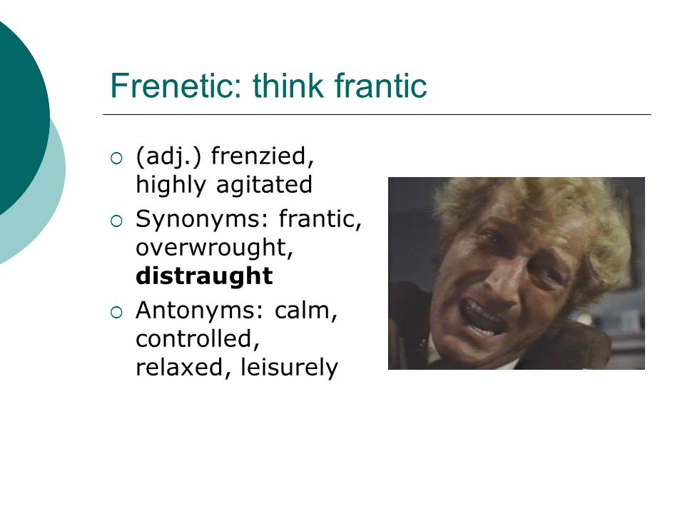 Frenetic: think frantic