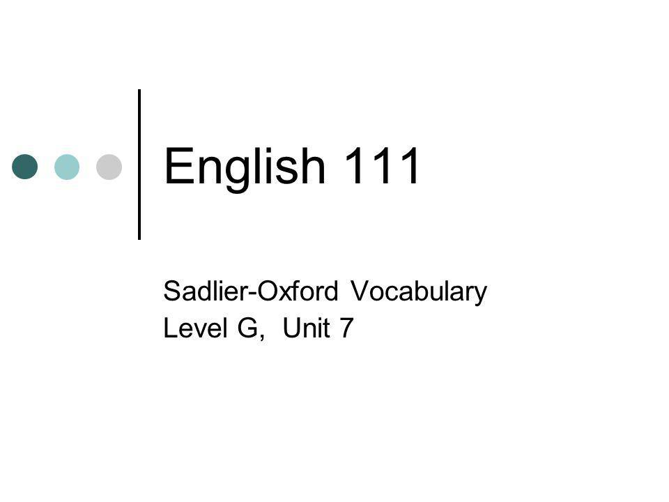 Sadlier-Oxford Vocabulary Level G, Unit 7