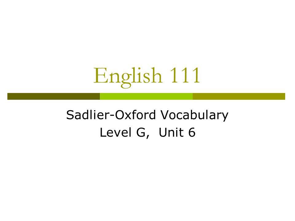 Sadlier-Oxford Vocabulary Level G, Unit 6