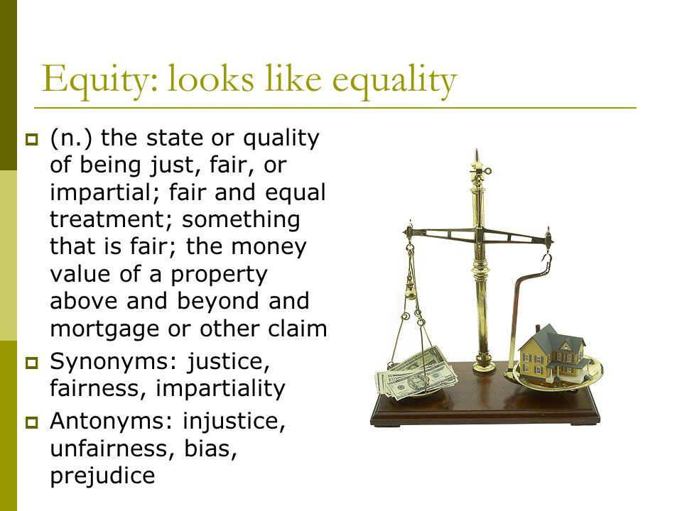Equity: looks like equality