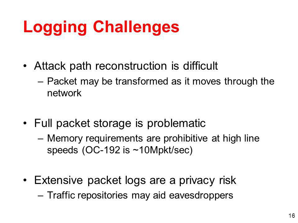 Logging Challenges Attack path reconstruction is difficult