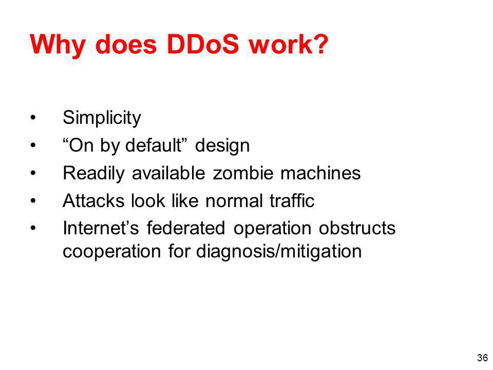 Why does DDoS work Simplicity On by default design