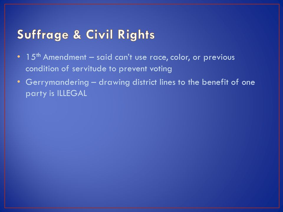 Suffrage & Civil Rights