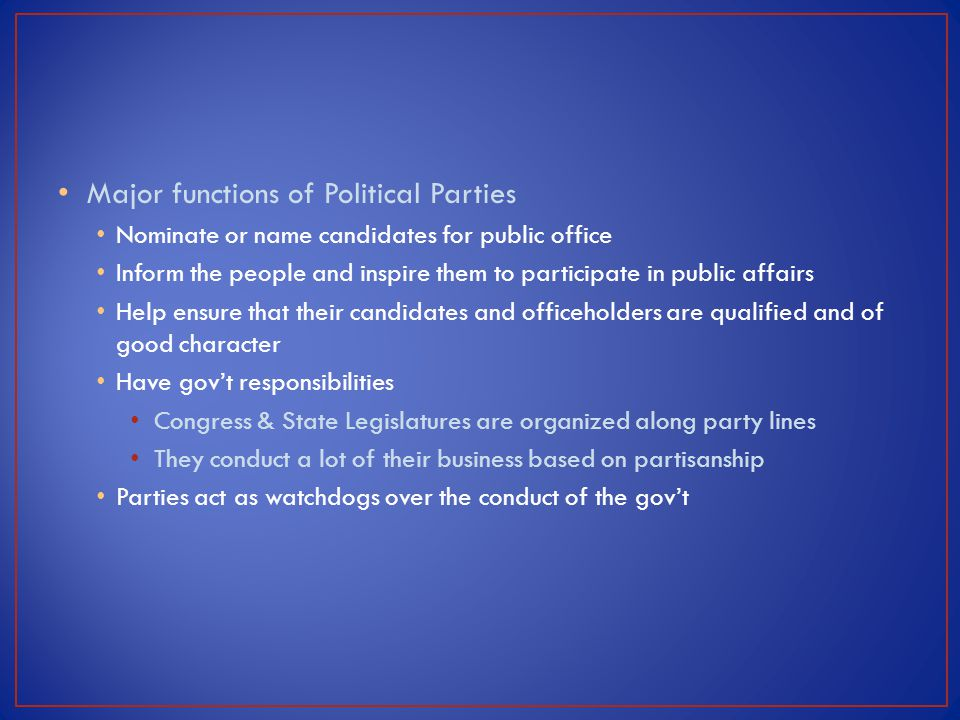 Major functions of Political Parties