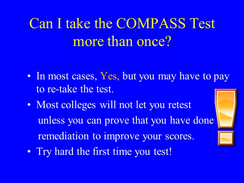 Can I take the COMPASS Test more than once