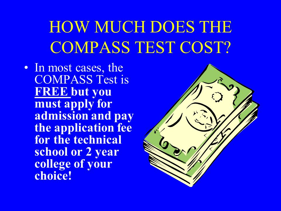 HOW MUCH DOES THE COMPASS TEST COST