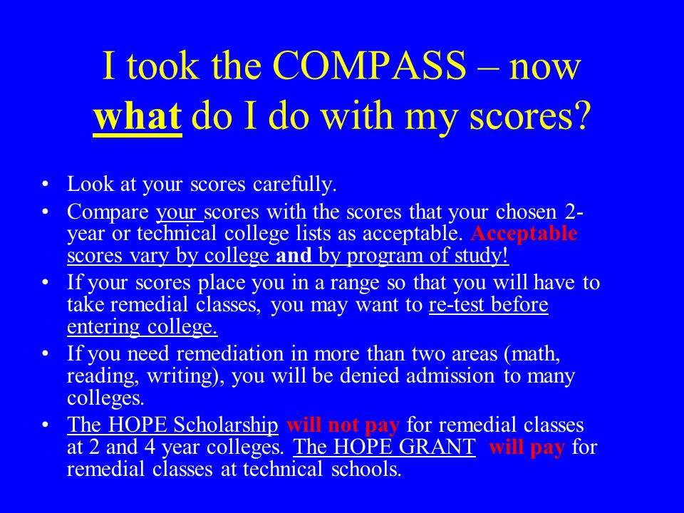 I took the COMPASS – now what do I do with my scores