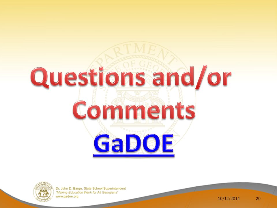 Questions and/or Comments GaDOE