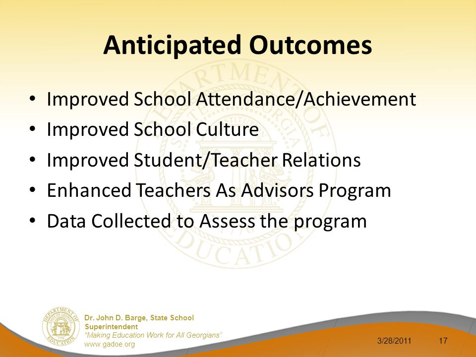 Anticipated Outcomes Improved School Attendance/Achievement