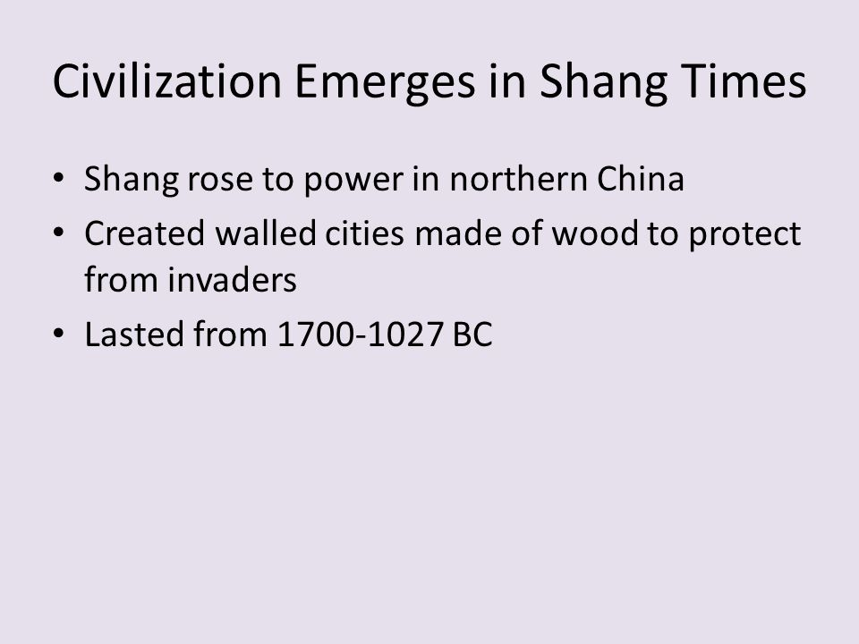 Civilization Emerges in Shang Times