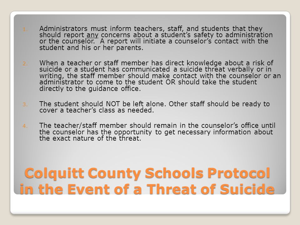 Colquitt County Schools Protocol in the Event of a Threat of Suicide