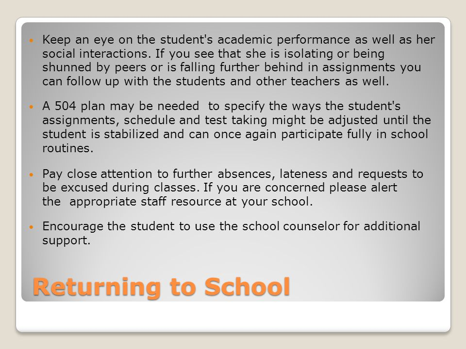 Keep an eye on the student s academic performance as well as her social interactions. If you see that she is isolating or being shunned by peers or is falling further behind in assignments you can follow up with the students and other teachers as well.