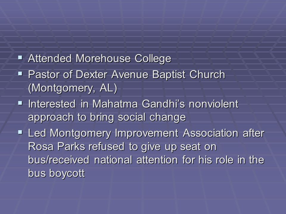 Attended Morehouse College