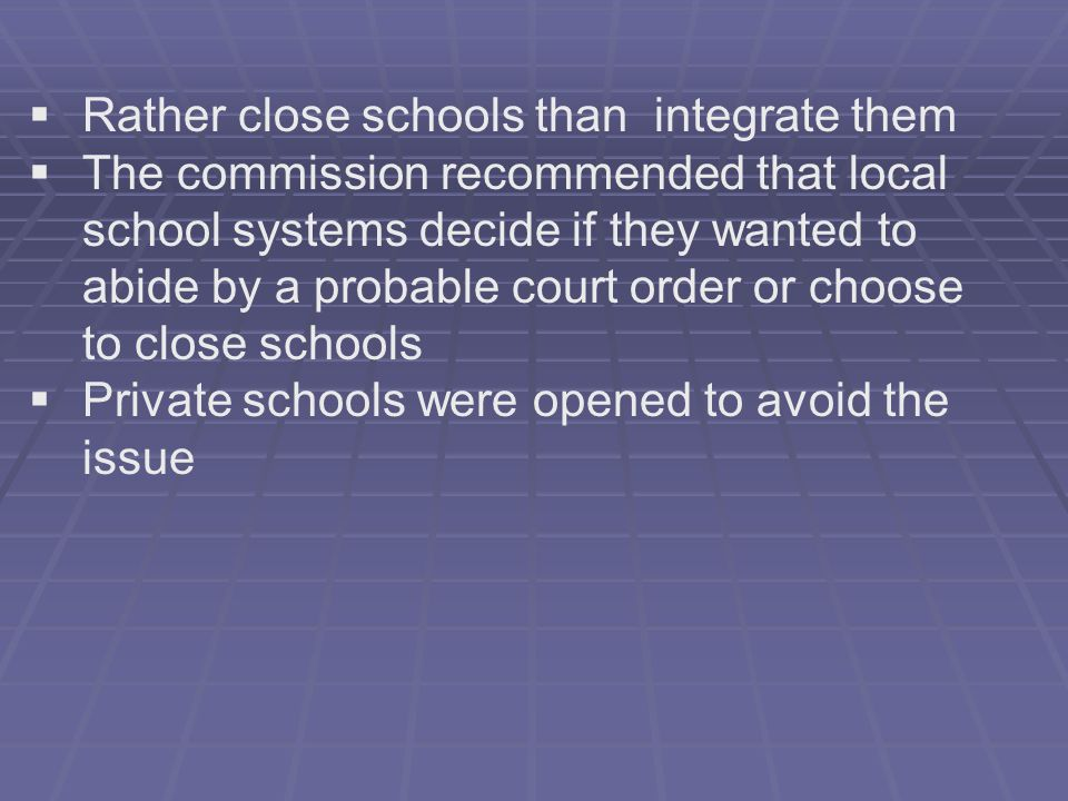 Rather close schools than integrate them