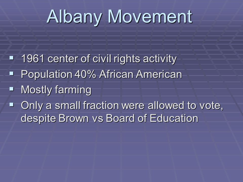Albany Movement 1961 center of civil rights activity