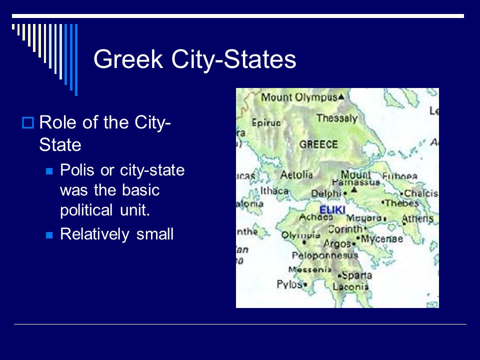 Greek City-States Role of the City-State