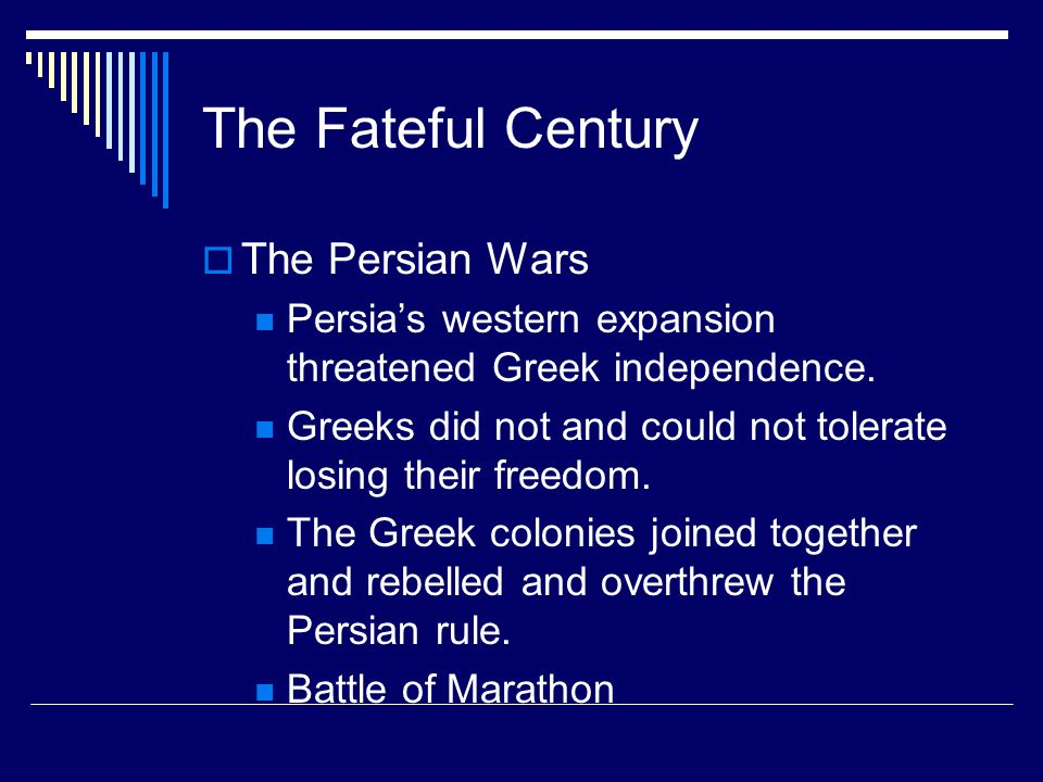 The Fateful Century The Persian Wars