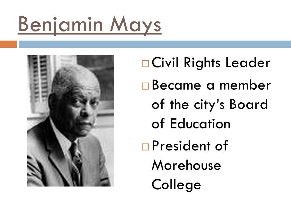 Benjamin Mays Civil Rights Leader