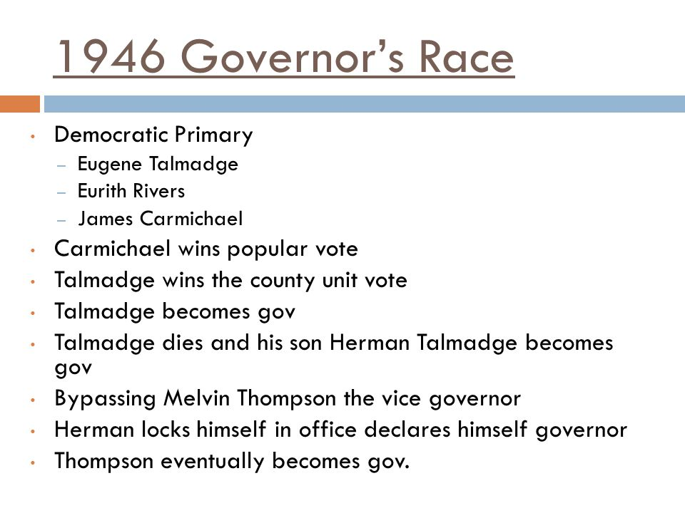 1946 Governor's Race Democratic Primary Carmichael wins popular vote