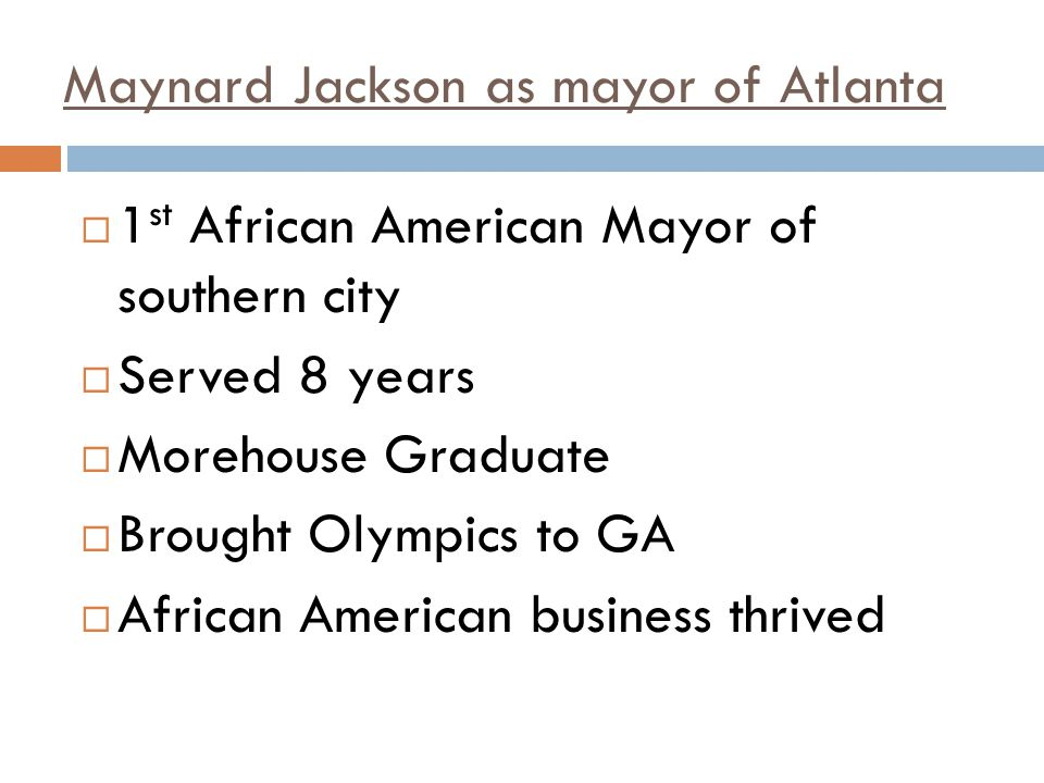 Maynard Jackson as mayor of Atlanta