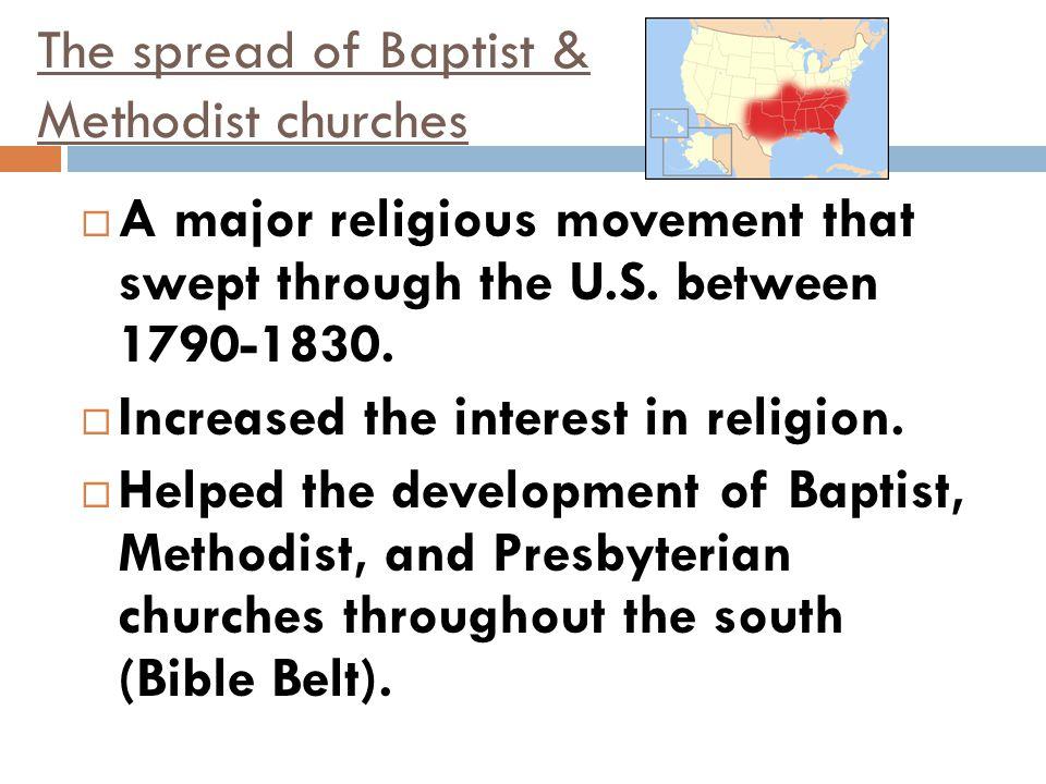 The spread of Baptist & Methodist churches