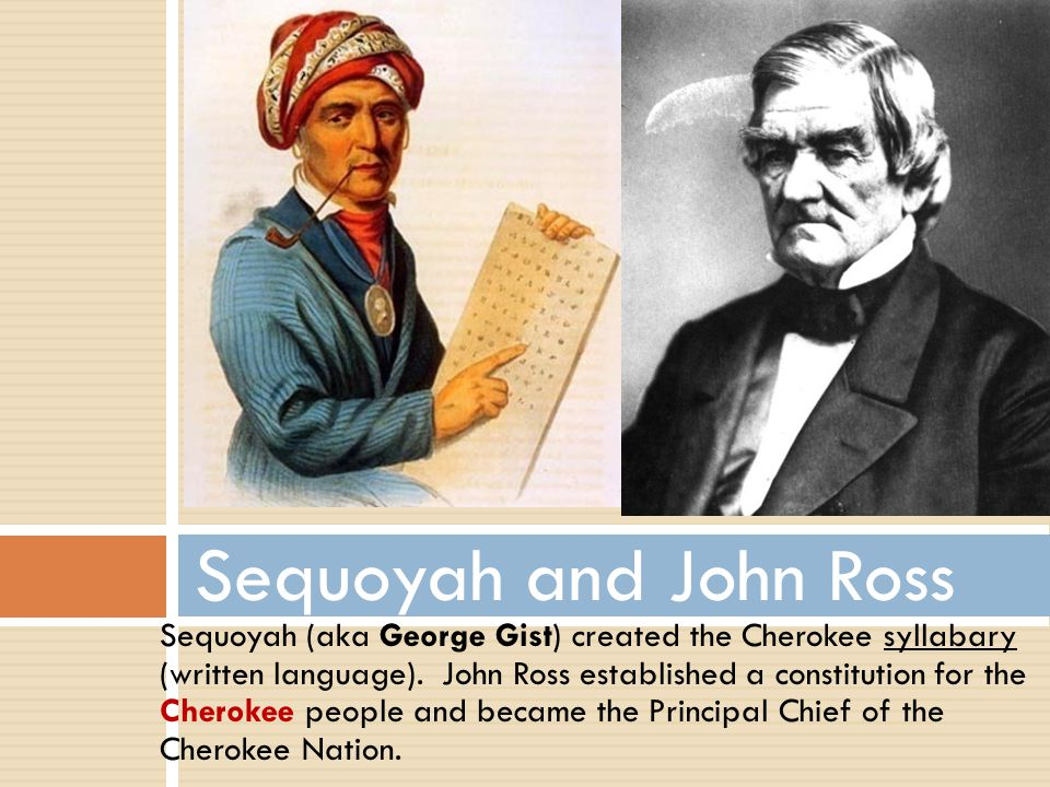 Sequoyah and John Ross