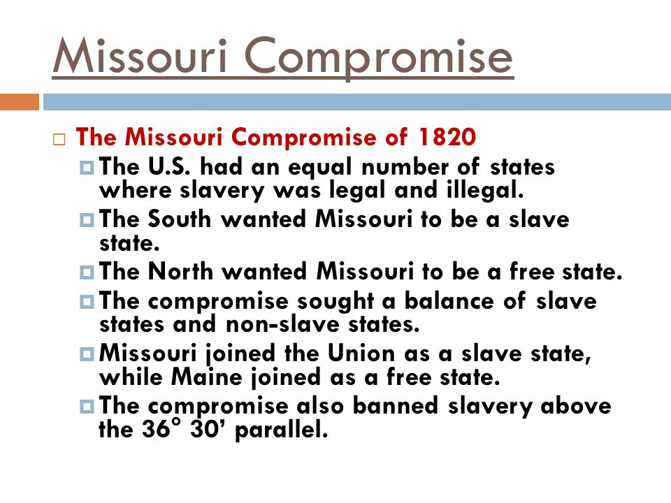 Missouri Compromise The Missouri Compromise of 1820