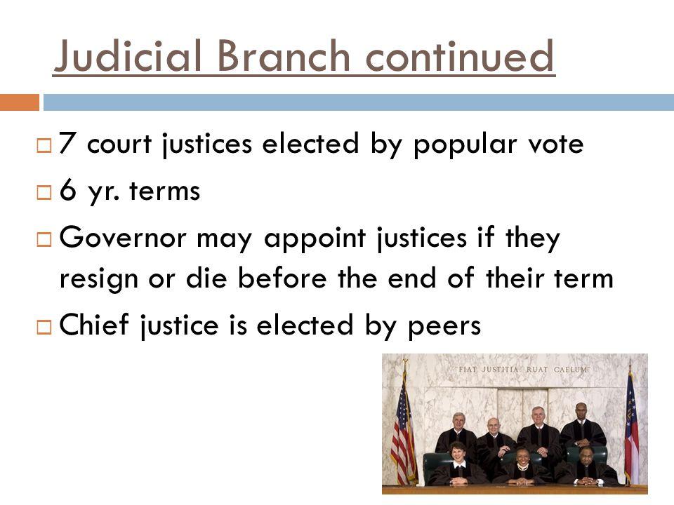 Judicial Branch continued