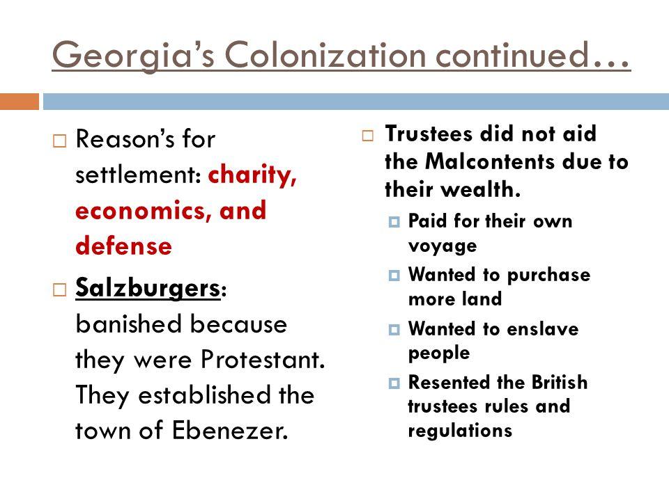 Georgia's Colonization continued…