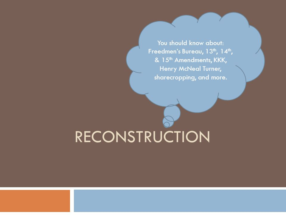 Reconstruction You should know about: