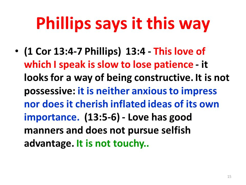 Phillips says it this way
