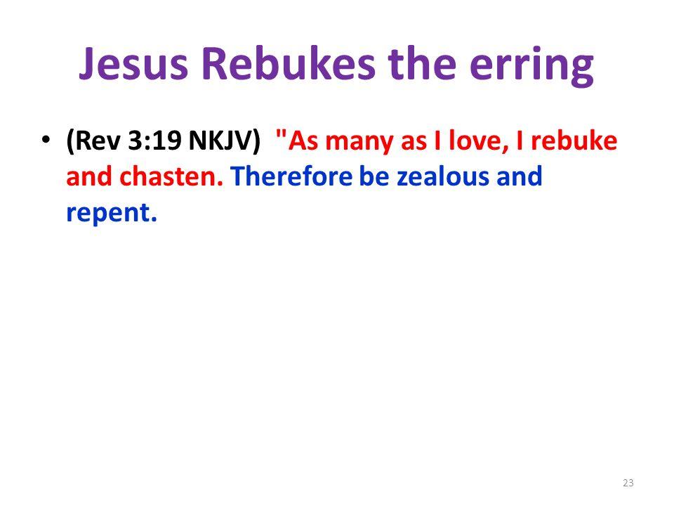 Jesus Rebukes the erring