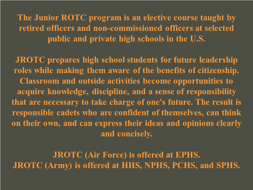 JROTC (Air Force) is offered at EPHS.
