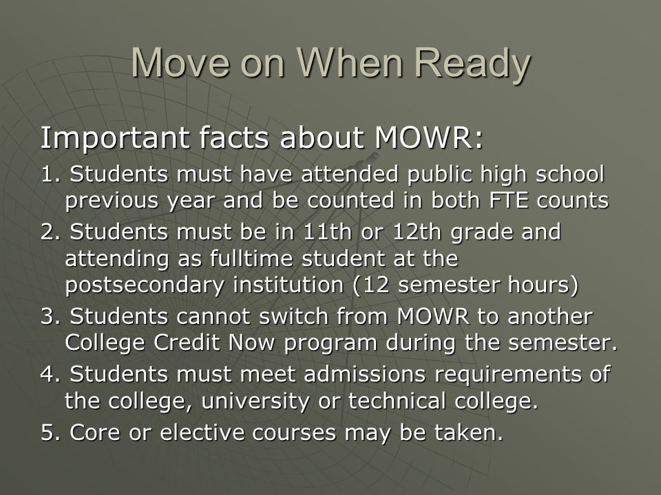Move on When Ready Important facts about MOWR: